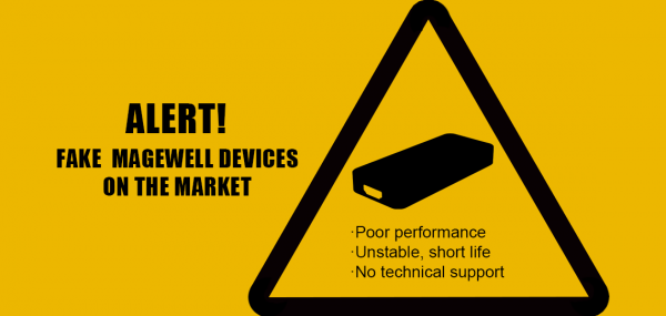 Magewell_Attention_Fake_Devices